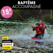Baptême accompagné wakeboard